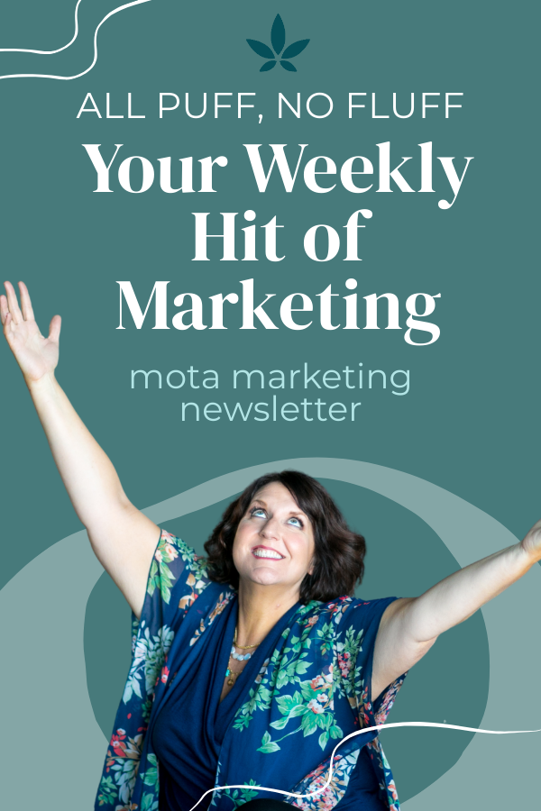 Mota Marketing Cannabis and Hemp CBD Newsletter
