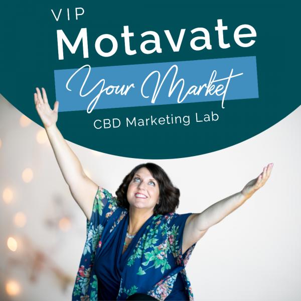 VIP Motvate Your Market CBD Marketing Lab
